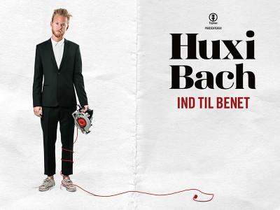 Huxi Bach - Ind til Benet. På Musikforeningen Bygningen lørdag d. 4. november 2017 kl. 19.00. Huxi Bach vil ind til benet. Ind til det vigtige.