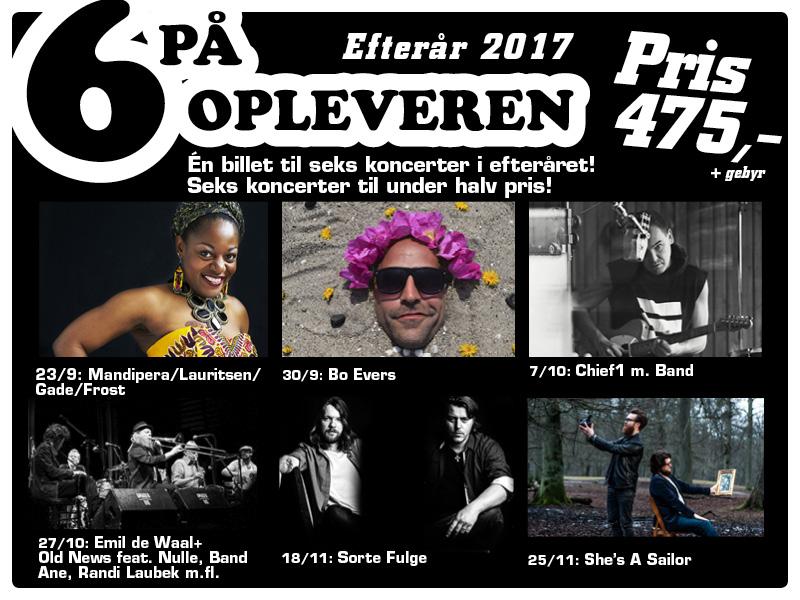 6 på Opleveren - 6 koncerter til en god pris