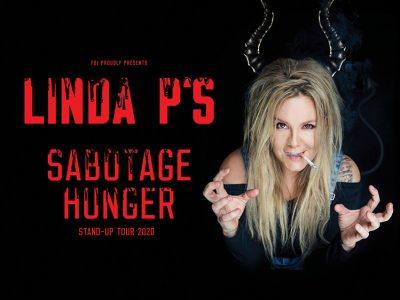 Linda P's sabotagehunger - på Bygningen i Køge, fredag d. 14. februar 2020, kl. 19.00.