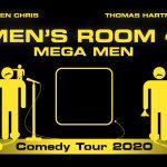 Men's Room består af to af Danmarks mest produktive komikere: Thomas Hartmann og Torben Chris, og de vender tilbage på Bygningen d. 31/10 2020