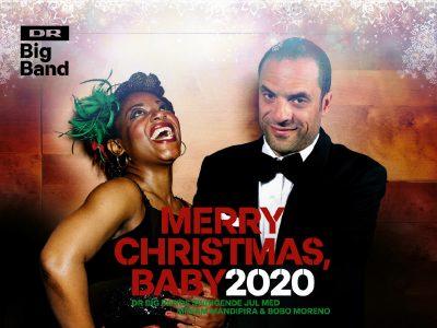 Merry Christmas, Baby! DRs Big Band med Bobo Moreno og Meriam Mandipera, Fredag d. 4. december. DR Big Band byder traditionen tro på jazzet julestemning.