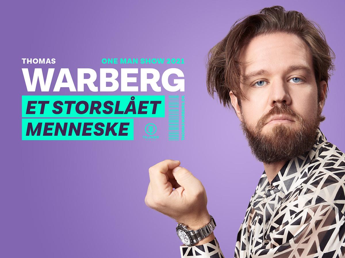 """Thomas Warberg italesætter den omsiggribende selvretfærdighed i nyt stand-up show """"Et storslået Menneske"""" i Musikforeningen Bygningen 30. oktober 2021"""